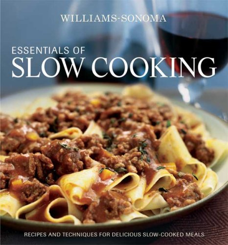 williams-sonoma-essentials-of-slow-cooking-delicious-new-recipes-for-slow-cookers-and-braisers
