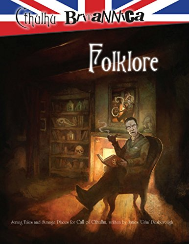 Cthulhu Britannica Folklore (Call of Cthulhu Roleplaying) by Stuart Boon (29-Sep-2010) Paperback