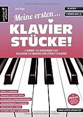 Meine ersten Klavierstücke! 24 Kinder- und Volkslieder sowie klassische und moderne Spielstücke für Klavier (inkl. Download). Musiknoten für Piano. Spielbuch. Songbook.