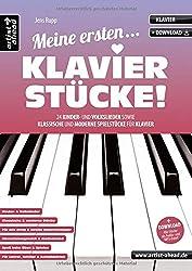 Meine ersten Klavierstücke! 24 Kinder- und Volkslieder sowie klassische und moderne Spielstücke für Klavier (inkl. Download). Spielbuch für Piano. Klavierstücke. Songbook. Klaviernoten.