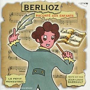 """Afficher """"Berlioz raconté aux enfants"""""""