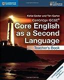 Cambridge IGCSE� Core English as a Second Language Teacher's Book (Cambridge International Examinations) by Katia Carter (21-May-2015) Paperback