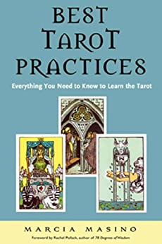 Best Tarot Practices: Everything You Need to Know to Learn the Tarot by [Masino, Marcia]