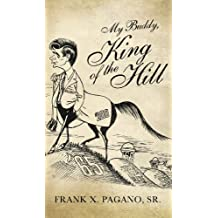 My Buddy King of the Hill (English Edition)