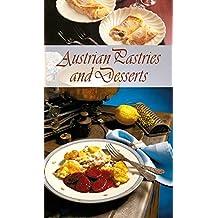 Austrian Pastries and Desserts: Die beliebtesten Mehlspeisen-Rezepte der Österreichischen Küche. Englische Ausgabe (KOMPASS-Kochbücher, Band 1717)