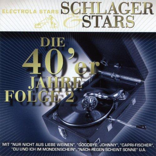 Schlager Und Stars: Die 40er J...
