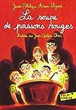La soupe de poissons rouges (Folio Junior)