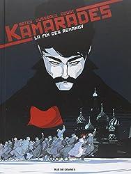 Kamarades : Tome1 : La fin des Romanov