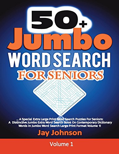 50+ Jumbo  Word Search  for Seniors: A Special Extra Large Print Word Search Puzzles For Seniors: A Distinctive Jumbo Extra Word Search Book On ... (Extra Large Print Jumbo Word Search Series) por Jay Johnson