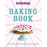 Baking Book: Delicious Recipes for every occasion (Good Housekeeping)