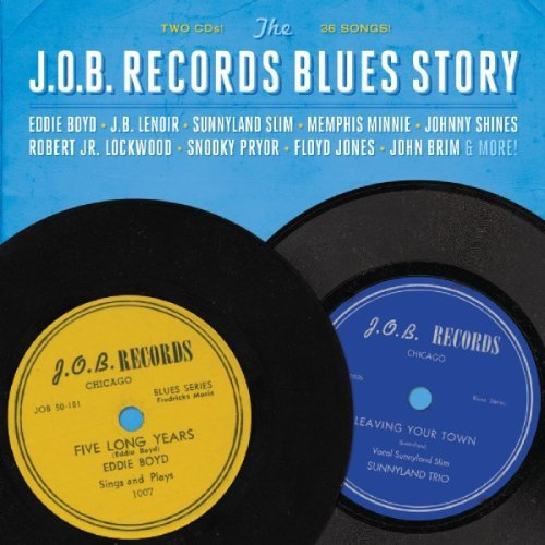 The J.O.B. Records Blues Story [2 CD] by Various Artists (2012-10-30)