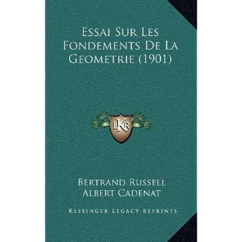 Essai Sur Les Fondements de La Geometrie (1901)