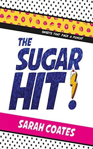 The Sugar Hit! (English Edition) eBook: Sarah Coates: Amazon.es: Tienda Kindle