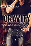 Gravity: Verlorene Herzen (Gravity-Reihe 5) (German Edition)