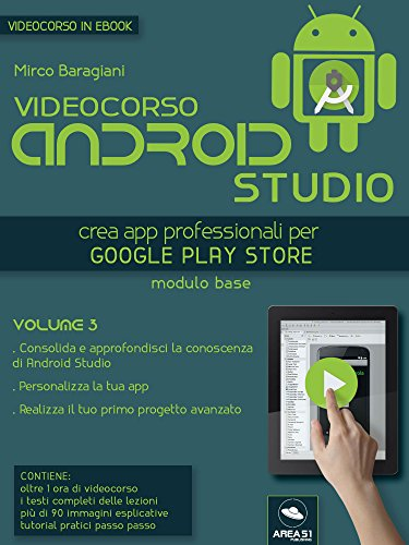 Videocorso Android Studio. Volume 3 (Italian Edition) eBook: Mirco ...