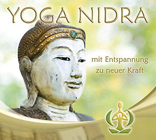 Yoga Nidra CD - mit Entspannung zu neuer Kraft - Geführte Entspannungsreise - Tiefenentspannung in nur 30 Minuten