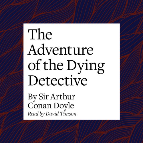 the-adventure-of-the-dying-detective