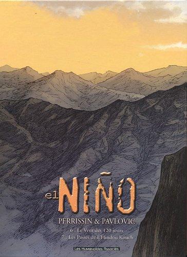 El Niño : Le vent des 120 jours ; Les Passes de l'Hindou Kouch : Coffret 2 tomes par Christian Perrissin, Boro Pavlovic