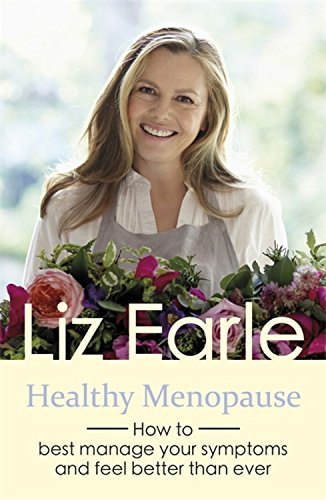 Healthy Menopause: How to best manage your symptoms and feel better than ever (Wellbeing Quick Guides)