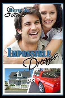 Impossible Dreams (English Edition) von [Schuler, Betty Jo]