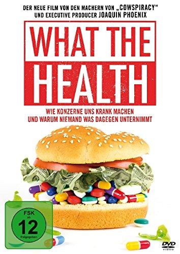 What the Health - Wie Konzerne uns krank machen und warum niemand was dagegen unternimmt - Ds Medikament