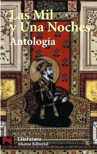 Las mil y una noches: Antología (El Libro De Bolsillo - Literatura) por Anonimo