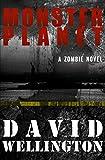 Monster Planet: A Zombie Novel (The Monster Island)