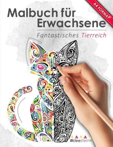 Disney Erwachsene (Malbuch für Erwachsene: Fantastisches Tierreich (Kleestern®, A4 Format, 40+ Motive) (A4 Malbuch für)