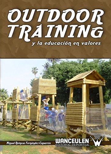 Outdoor training y la educacion en valores por Miguel Reinoso Fernandez-Caparros