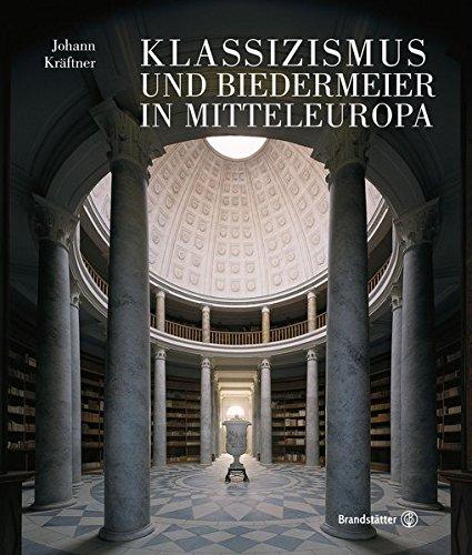 Klassizismus und Biedermeier in Mitteleuropa