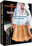 A YEAR THROUGH THE TORAH - A WEEK-BY-WEEK JOURNEY FOR CHRISTIANS by John J Parsons (2008-11-07)