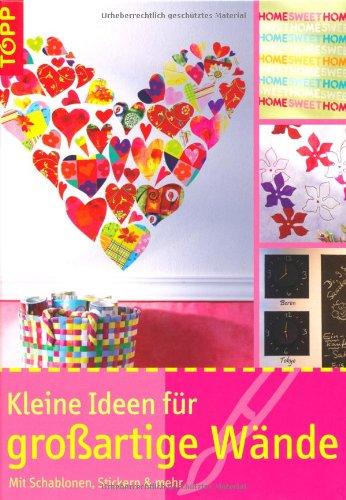 oßartige Wände: Mit Schablonen, Stickern & mehr (Schablone Wand-kunst)