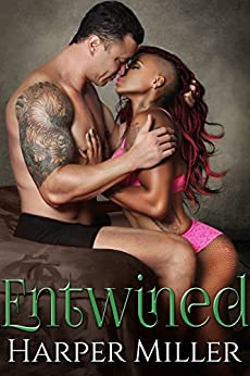 Entwined (The Kinky Connect Chronicles Book 3) by [Miller, Harper]