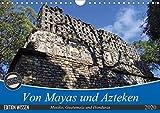 Von Mayas und Azteken - Mexiko, Guatemala und Honduras (Wandkalender 2020 DIN A4 quer): Hier ein kleiner Auszug der Hochkulturen aus dem Süden Mexikos ... (Monatskalender, 14 Seiten ) (CALVENDO Orte) -