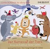 Die Zeit: Große Klassik für kleine Hörer: Karneval der Tiere - Peter Stangel