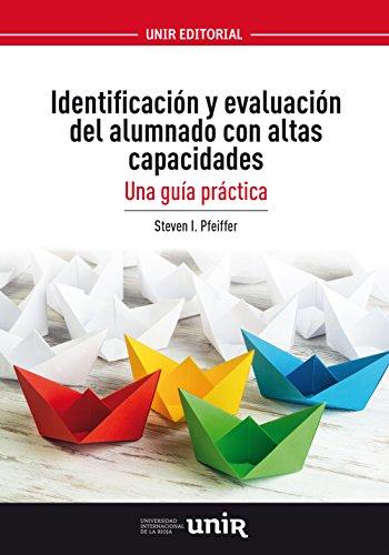Resultado de imagen de Identificación y evaluación del alumnado con altas capacidades. Una guía práctica.