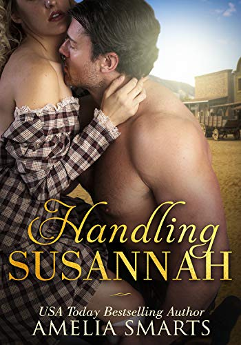 Handling Susannah (Mail-Order Grooms Book 1) (English Edition)