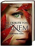 Die Tribute von Panem 2 - Gefährliche Liebe - Suzanne Collins