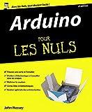 Arduino pour les Nuls grand format, 2e édition - First Interactive - 28/04/2016