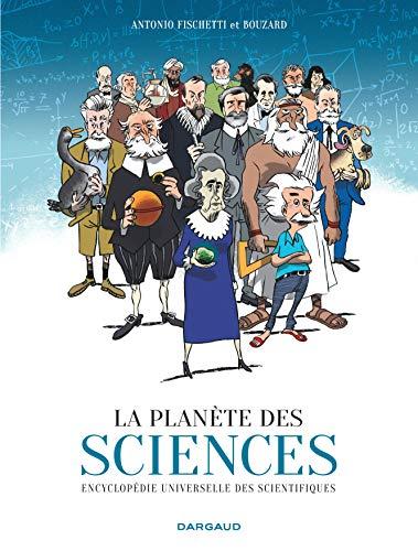 La Planète des sciences - tome 0 - Planète des sciences (La) par Fischetti