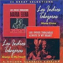 Maria Elena / Always in My Heart (A Golden Classics Edition) by LOS INDIOS TABAJARAS (1997-10-21)