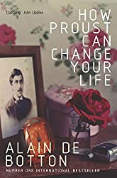 How Proust Can Changer Your Life price comparison at Flipkart, Amazon, Crossword, Uread, Bookadda, Landmark, Homeshop18