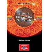 [ { How to Observe the Sun Safely (2012) } ] BY ( Author ) Jul-2012 [ Paperback ]