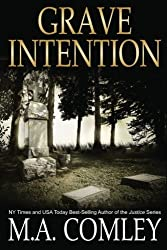 Grave Intention: Volume 2 (Intention Series) by M A Comley (2014-11-12)