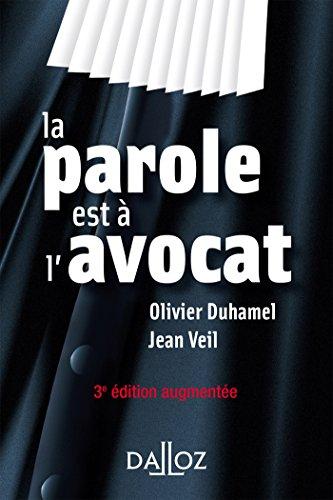 La parole est à l'avocat - 3e éd. par Olivier Duhamel