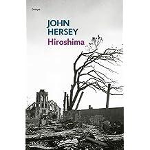 Hiroshima (ENSAYO-CRÓNICA, Band 26206)