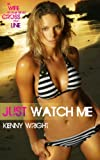 Just Watch Me (Naughty Wife Games)