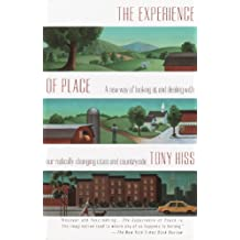 The Experience of Place: A New Way of Looking at and Dealing With our Radically Changing Cities and Count ryside