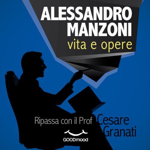 Alessandro Manzoni vita e opere  Audiolibri