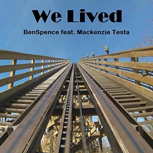 We Lived (feat. Mackenzie Testa)